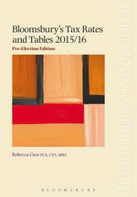 Bloomsbury's Tax Rates and Tables 2015/16 - Rebecca Cave