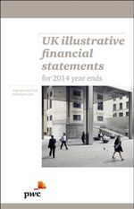 Uk Illustrative Financial Statements : IFRD and UK GAAP (FRS 101) Example Accounts for 2014 Year Ends