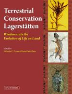Terrestrial Conservation Lagerstatten : Windows into the Evolution of Life on Land