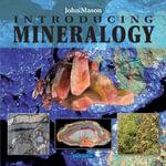 Introducing Mineralogy - John Mason