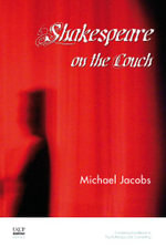 Shakespeare on the Couch - Michael Jacobs
