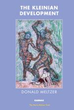 The Kleinian Development - Donald Meltzer