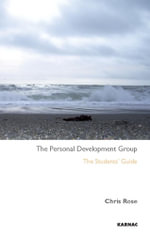 The Personal Development Group : The Student's Guide - Chris Rose