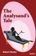 The Analysand's Tale - Robert Morley