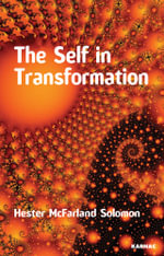 The Self in Transformation - Hester McFarland Solomon