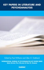 Key Papers in Literature and Psychoanalysis