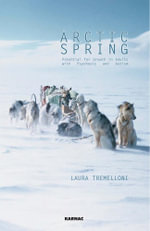 Arctic Spring : Potential for Growth in Adults with Psychosis and Autism - Laura Tremelloni