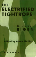 The Electrified Tightrope - Michael Eigen