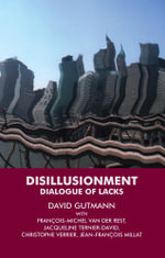 Disillusionment : Dialogue of Lacks