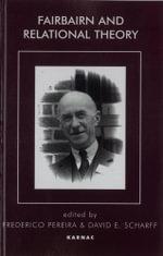 Fairbairn and Relational Theory