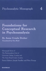 Foundations for Conceptual Research in Psychoanalysis - Anna U. Dreher