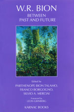 W.R. Bion : Between Past and Future