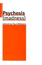 Psychosis (Madness) - Paul Williams