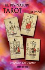 The Divinatory Tarot - Papus