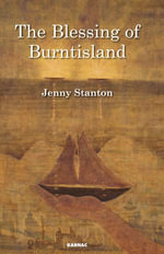 The Blessing of Burntisland : Developmental Perspectives - Jenny Stanton