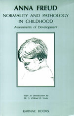 Normality and Pathology in Childhood : Assessments of Development - Anna Freud