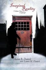 Imaginal Reality : Voidcraft - Aaron B. Daniels