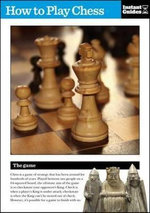 How to Play Chess : The Instant Guide - Instant Guides