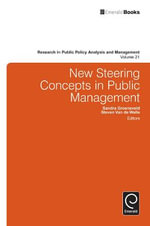 New Steering Concepts in Public Management : Research in Public Policy Analysis and Management Ser.