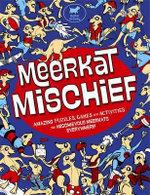 Meerkat Mischief : Amazing puzzles, games and activities - Lottie Stride