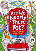 Are We Nearly There Yet? - Gill Harvey