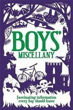 The Boys' Miscellany - Martin Oliver