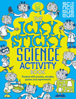 The Icky Sticky Science Activity Book - Debbie Patterson