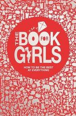 The Book for Girls - Juliana Foster
