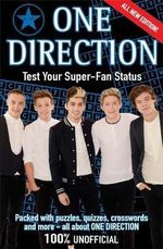 One Direction : Test Your Superfan Status - Nicola Baxter