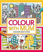 Colour With Mum - Emily Golden Twomey