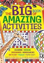 The Big Book of Amazing Activities - Buster Books