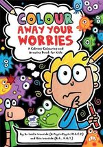 Colour Away Your Worries - Buster Books