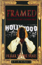 Framed : Tales Of The Art Underworld - Tod Volpe
