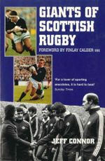 Giants Of Scottish Rugby - Jeff Connor