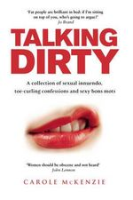 Talking Dirty - Carole McKenzie