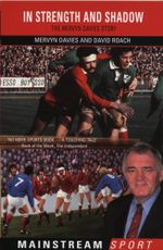 In Strength And Shadow : The Mervyn Davies Story - Mervyn Davies