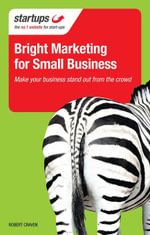 Bright Marketing for Small Business - Robert Craven