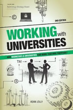 Working With Universities : How Businesses & Universities Can Work Together Profitably - Adam Jolly