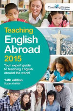 Teaching English Abroad 2015 - Susan Griffith