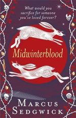 Midwinterblood - Marcus Sedgwick