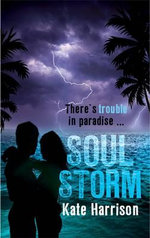 Soul Storm : Soul Beach Series : Book 1 - Kate Harrison