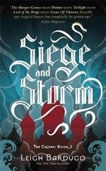 Siege and Storm : The Grisha Trilogy : Book 2 - Leigh Bardugo