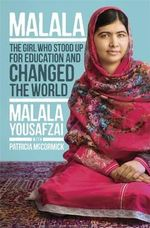 Malala : The Girl Who Stood Up for Education and Changed the World - Malala Yousafzai