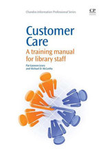 Customer Care : A Training Manual for Library Staff - Pat Gannon-Leary