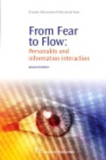 From Fear to Flow : Personality and Information Interaction - Jannica Heinstrom