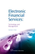 Electronic Financial Services : Technology and Management - Hakman A Wan