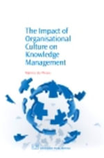 The Impact of Organisational Culture On Knowledge Management - Marina Du Plessis