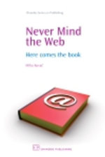Never Mind the Web : Here Comes the Book - Miha Kovac