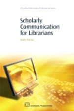Scholarly Communication for Librarians - Heather Morrison