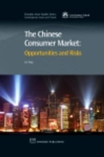 The Chinese Consumer Market : Opportunities and Risks